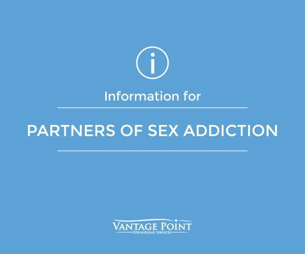 information for partners of sex addiciton