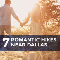 7 Romantic Hikes Near Dallas