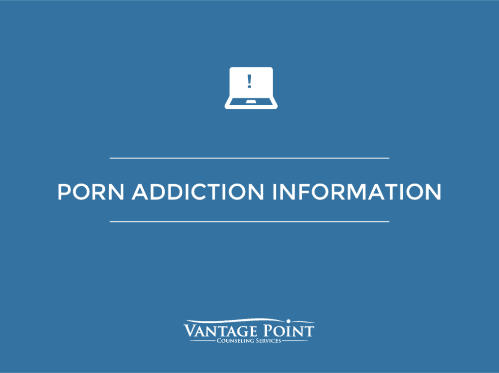 porn addiction information