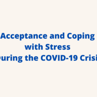 Acceptance and Coping with Stress During the COVID-19 Crisis